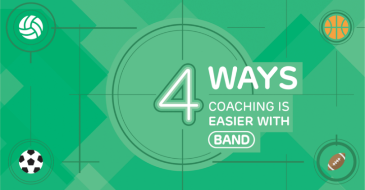 Four Ways Coaching is Easier with BAND