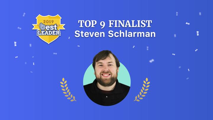 2019 Best Leader Finalist: StevenSchlarman
